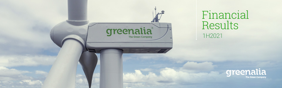 GREENALIA KEEPS CONSOLIDATING ITS GROWTH IN 1H21 WITH THE GO LIVE OF NEW PROJECTS